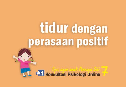 tips agar anak percaya diri - tidur dengan perasaan positif