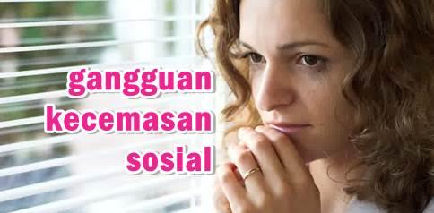 cara mengatasi gangguan kecemasan sosial-psikologi-Social anxiety disorder