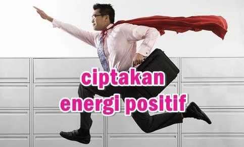 tips cara menciptakan energi positif dalam diri-psikologi